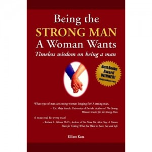 Being the Strong Man a Woman Wants